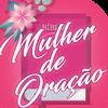 Приложение -  Mulher de Oração